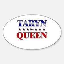 TARYN for queen Oval Decal