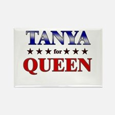 TANYA for queen Rectangle Magnet