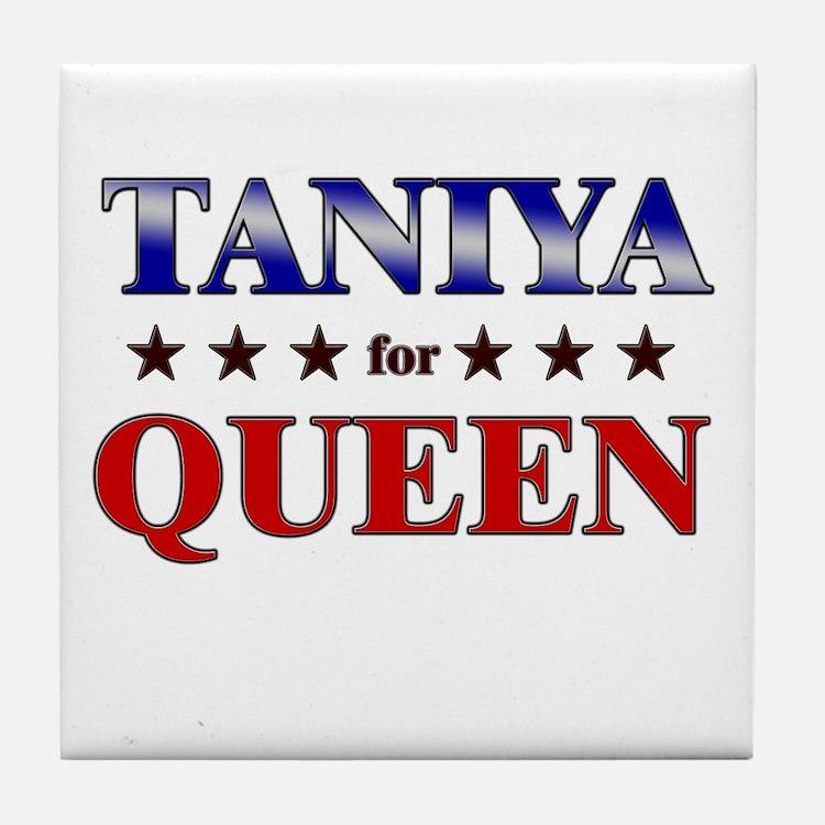 TANIYA for queen Tile Coaster