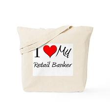 I Heart My Retail Banker Tote Bag