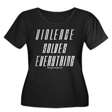 Violence Solves Everything T