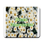 Head Gardener Mousepad