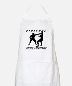 Violence Solves Everything w/ BBQ Apron