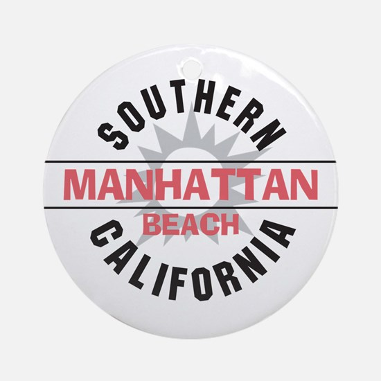 Manhattan Beach CA Ornament (Round)