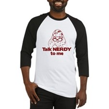 Talk Nerdy to Me Baseball Jersey