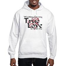 True Love Waiting For Hoodie