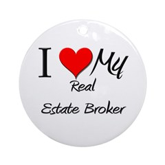 I Heart My Real Estate Broker Ornament (Round)