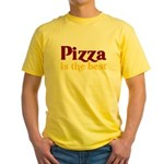 Pizza is the best Yellow T-Shirt