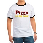 Pizza is the best Ringer T
