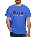Pizza is the best Dark T-Shirt