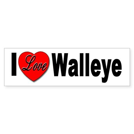 I Love Walleye Bumper Sticker for Walleye Lovers