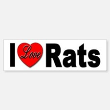 I Love Rats Bumper Sticker for Rat Lovers