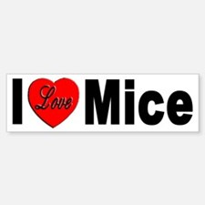 I Love Mice Bumper Sticker for Mouse Lovers