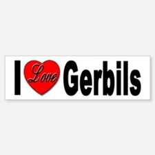 I Love Gerbils Bumper Sticker for Gerbil Lovers