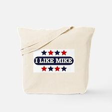 I Like Mike Tote Bag