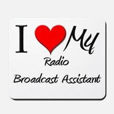I Heart My Radio Broadcast Assistant Mousepad