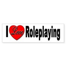 I Love Roleplaying Bumper Sticker for Roleplayer