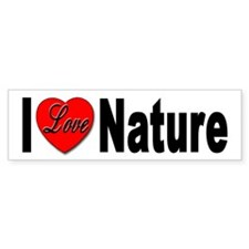 I Love Nature Bumper Sticker for Nature Lovers