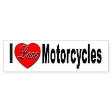 I Love Motorcycles Bumper Bumper Sticker