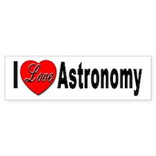 I Love Astronomy Bumper Bumper Sticker