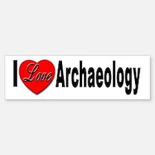 I Love Archaeology Bumper Bumper Bumper Sticker