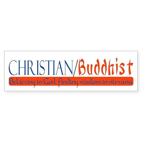 """Christian/Buddhist"" Bumper Sticker"
