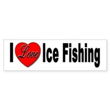 I Love Ice Fishing Bumper Sticker for Ice Fisher