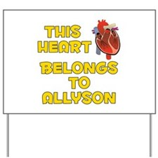 This Heart: Allyson (A) Yard Sign