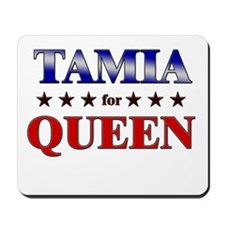 TAMIA for queen Mousepad