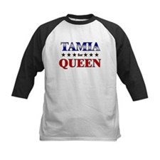 TAMIA for queen Tee