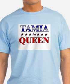 TAMIA for queen T-Shirt