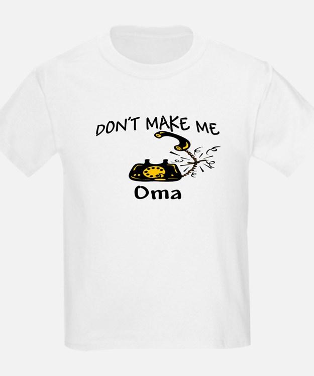 Call Oma with Black Phone T-Shirt
