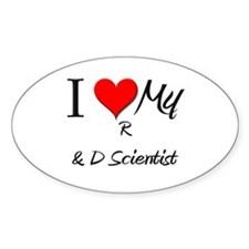 I Heart My R & D Scientist Oval Decal