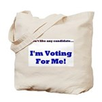 Vote For Me! Tote Bag