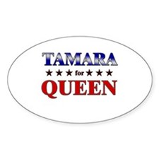 TAMARA for queen Oval Decal