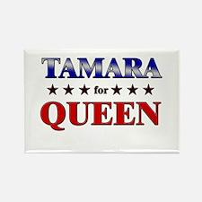 TAMARA for queen Rectangle Magnet