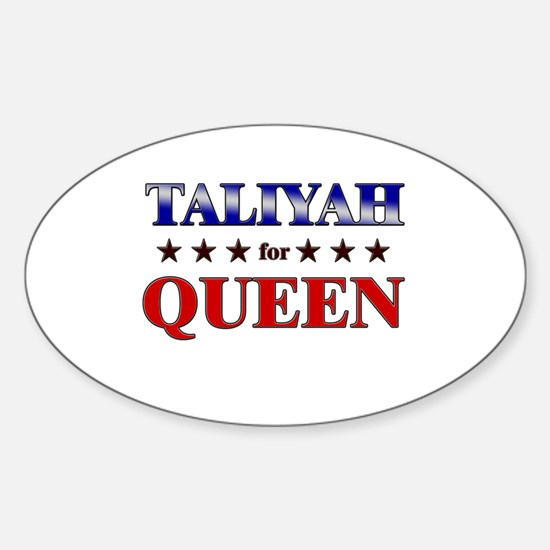 TALIYAH for queen Oval Decal