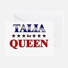 TALIA for queen Greeting Card