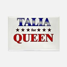 TALIA for queen Rectangle Magnet