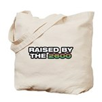 Raised by the 2600 Tote Bag