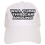 Turn Car Around Cap