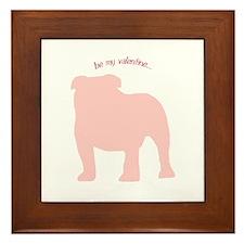 Bulldog... Be My Valentine Framed Tile