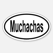 MUCHACHAS Oval Decal