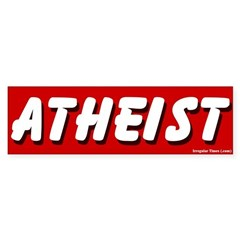 Bold Atheist Bumper Bumper Sticker