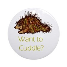 Want to Cuddle?  Ornament (Round)