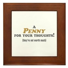 A Penny For Your Thoughts Framed Tile