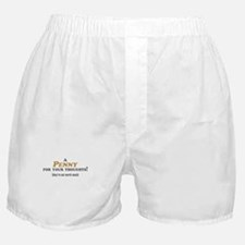 A Penny For Your Thoughts Boxer Shorts