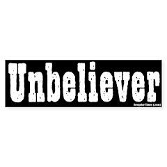 Stark Unbeliever Bumper Bumper Sticker