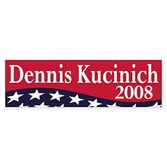 Dennis Kucinich 2008 (bumper sticker)