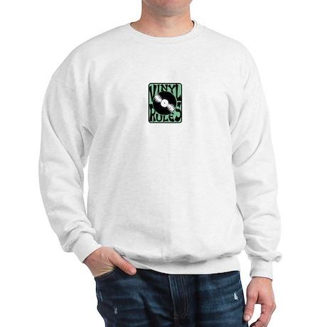 Vinyl Rules Sweatshirt